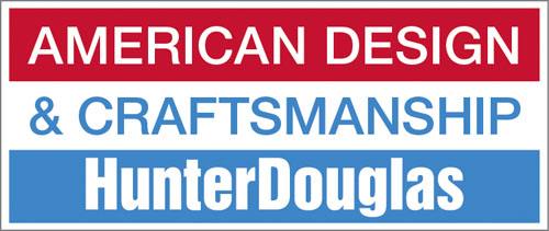 Hunter Douglas- Made in America, Hand crafted specifically for the consumer.