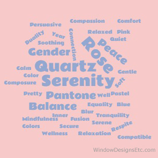Rose Quartz and Serenity blue word cloud - descriptive words. Pantone 2016 Color of the year. - more on the blog WindowDesignsEtc.com.